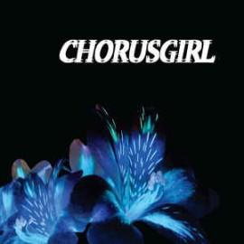 CHORUSGIRL : LP Chorusgirl