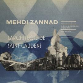 """ZANNAD Mehdi : 12""""EP L'Architecte De Saint-Gaudens"""