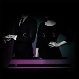 CLUB 8 : LP Pleasure
