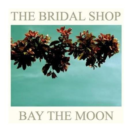 BRIDAL SHOP (the) : Bay The Moon