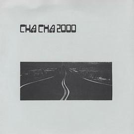 """CHA CHA 2000 : 10""""EP Autobahn"""