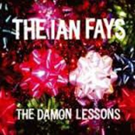IAN FAYS (the) : CD The Damon Lessons