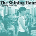 SHINING HOUR (the) : Thinking About Her