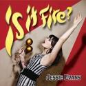 JESSIE EVANS : CD - Is It Fire ?