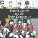 ROBERT CHURCH AND THE HOLY COMMUNITY : Awakening
