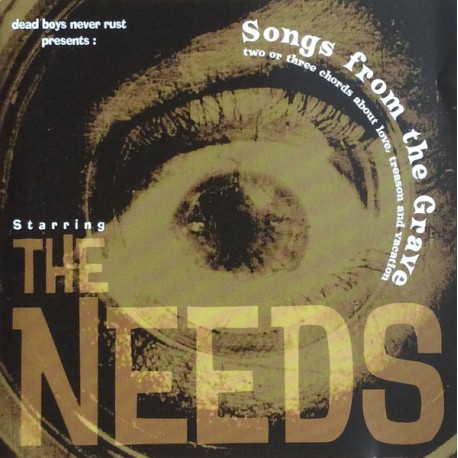 NEEDS (the) : Songs From The Grave
