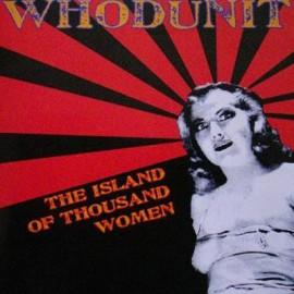 WHODUNIT : The Island Of Thousand Women