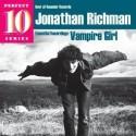 JONATHAN RICHMAN : CD Vampire Girl