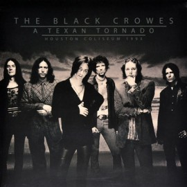 BLACK CROWES (the) : LPx2 A Texan Tornado