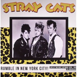 STRAY CATS : LP Rumble In New York City