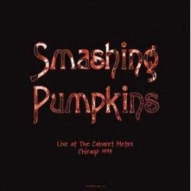 SMASHING PUMPKINS : LPx2 Live At The Cabaret Metro Chicago 1993