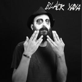 """BLACK YAYA : LP+7"""" Black Yaya"""