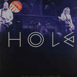 HOLE : LPx2 Grease Your Hips / California 1994