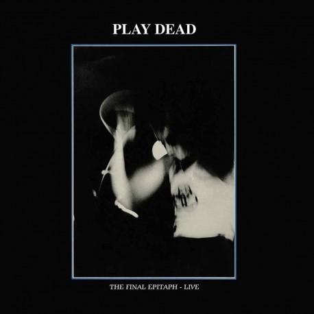 PLAY DEAD : LP The Final Epitaph - Live