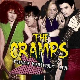 CRAMPS (the) : LP Teenage Werewolf… Live