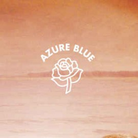 AZURE BLUE : LP Beneath The Hill I Smell The Sea