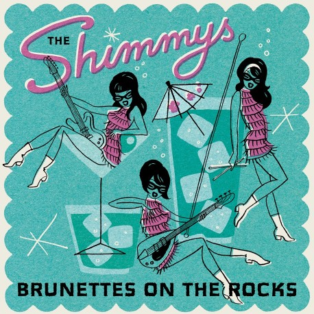 SHIMMYS (the) : Brunettes On The Rocks