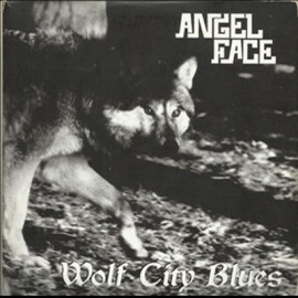 ANGEL FACE : CDx3 Wolf City Blues