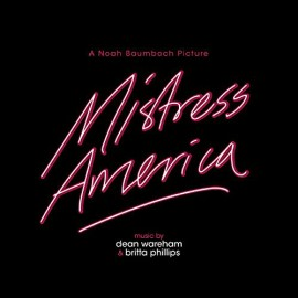 DEAN WAREHAM & BRITTA PHILLIPS : LP Mistress America