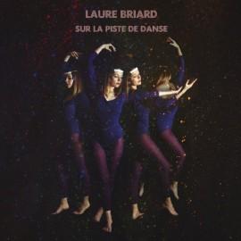 BRIARD Laure : LP Sur La Piste De Danse