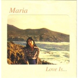 MARIA : Love Is...