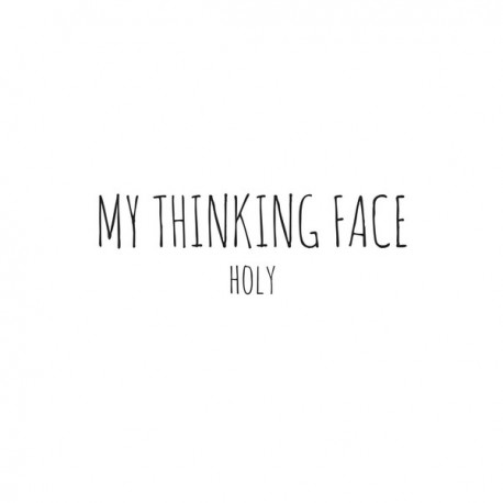 MY THINKING FACE : CDREP Holy