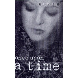 RIVER : K7 Once Upon A Time