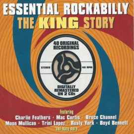 VARIOUS : CDx2 Essential Rockabilly - The King Story