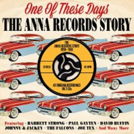 VARIOUS : CDx2 One Of These Days, The Anna Records Story