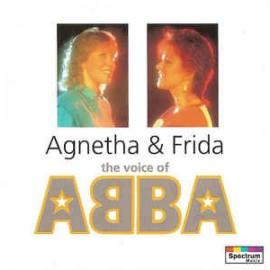 AGNETHA & FRIDA : CD The Voice Of Abba