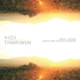 "TINARIWEN : 12""EP  Inside/outside Joshua Tree Acoustic Sessions"