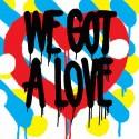 SHIT ROBOT : LPx2+CD We Got A Love
