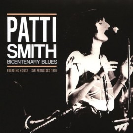 SMITH Patti : LPx2 Bicentenary Blues San Francisco 1976