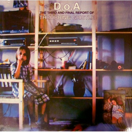 THROBBING GRISTLE : LP D.o.A. The Third And Final Report