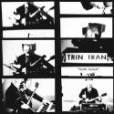 "TRIN TRAN : 12""EP Dark Radar"