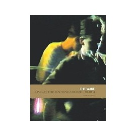 WAKE (the) DVD Live At The Hacienda 07.1983 + 01.1984