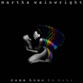 WAINWRIGHT Martha. : LP+CD Come Home To Mama