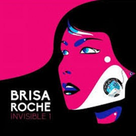 BRISA ROCHE : LP Invisible 1