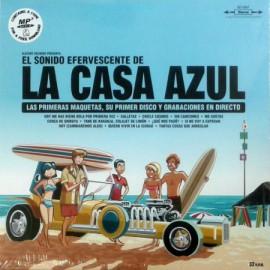 LA CASA AZUL : LPx2 El Sonido Efervescente De La Casa Azul