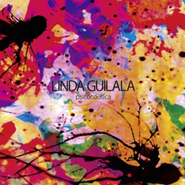 LINDA GUILALA : LP Psiconáutica