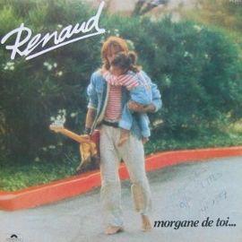 RENAUD : LP Morgane De Toi