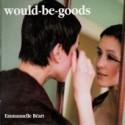 WOULD-BE-GOODS : Emmanuelle Beart