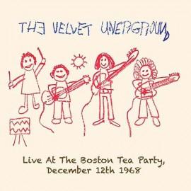 VELVET UNDERGROUND (the) : LPx2 Live At The Boston Tea Party, December 12th 1968