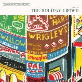 HOLIDAY CROWD (the) : LP The Holiday Crowd