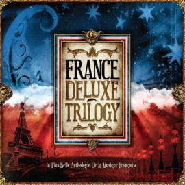 VARIOUS  : CDx3 France Deluxe Trilogy