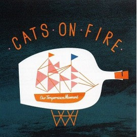 CATS ON FIRE : Our Temperance Movement