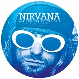 NIRVANA : LP Picture All The Fun Of The Fair
