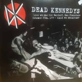 DEAD KENNEDYS : LP Live... The Old Waldorf 1979