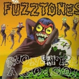 FUZZTONES (the) : LP Monster A-Go-Go