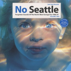 VARIOUS : LPx2 No Seattle - Forgotten Sounds Of The North-West Grunge Era 1986-97 Volume Two